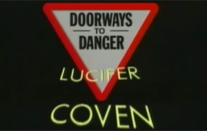 Doorways to Danger: un vídeo contra el satanismo y la brujería