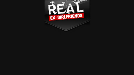 Real Ex Girlfriends